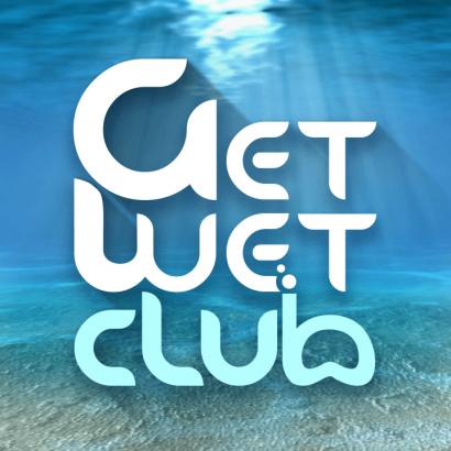GET WET club